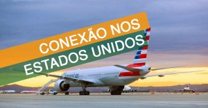 CUIDADO! Passagem Aérea com Conexão nos EUA