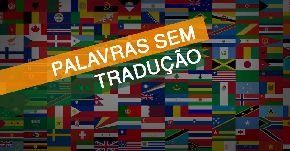 20 Palavras Que Não Possuem Tradução