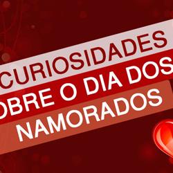 10 Curiosidades Sobre o Valentine's Day